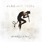 A Lullaby for the Devil by Dead Soul Tribe