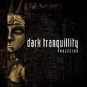Projector (Reissue) by Dark Tranquillity