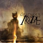 Dead Soul Tribe by Dead Soul Tribe