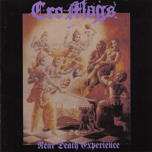 Near Death Experience by The Cro-Mags