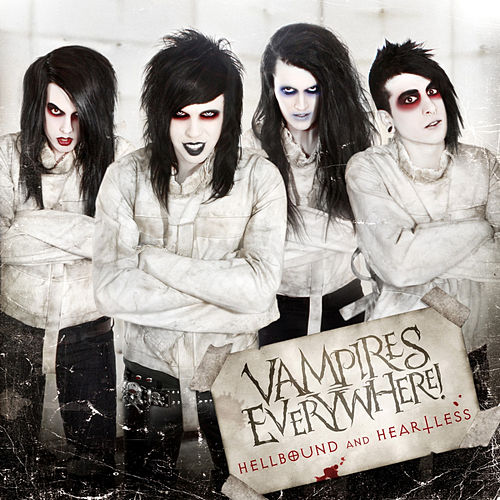 Hellbound And Heartless by Vampires Everywhere!