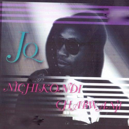 Nichikondi Chabwanji by JQ
