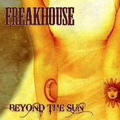 Beyond the Sun by Freakhouse