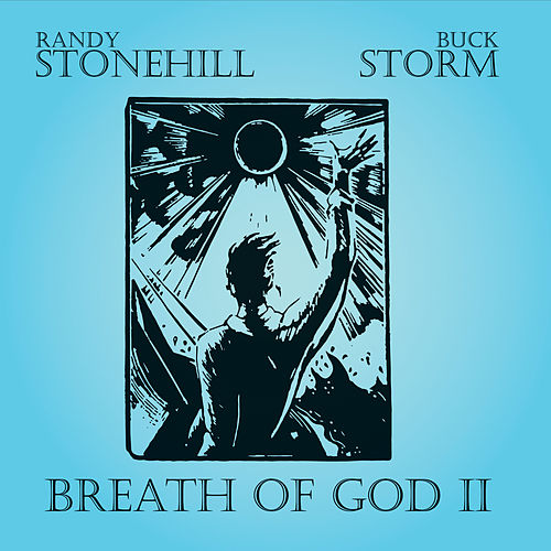 Breath of God, Vol. II by Randy Stonehill
