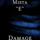 Damage by Mista