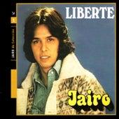 Liberté (Libertad) by Jairo