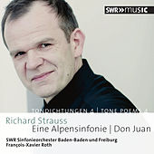 R. Strauss: Tone Poems, Vol. 4 by SWR Sinfonieorchester Baden-Baden und Freiburg