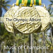 The Olympic Album: Music of Champions by Various Artists
