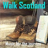 Walk Scotland: Music for the Journey by Various Artists