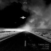Ufo by Timbaland
