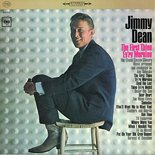 The First Thing Ev'ry Morning by Jimmy Dean