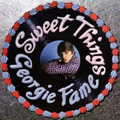 Sweet Things by Georgie Fame