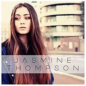 Like I'm Gonna Lose You by Jasmine Thompson