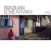 Brazilian Love Affair, Vol. 4 by Various Artists
