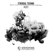 Ethereal Techno #001 by Various Artists