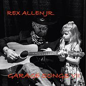 Garage Songs VII by Rex Allen, Jr.