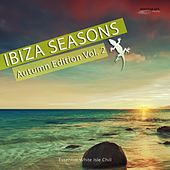 Ibiza Seasons - Autumn Edition, Vol. 2 (Essential White Isle Chill) by Various Artists
