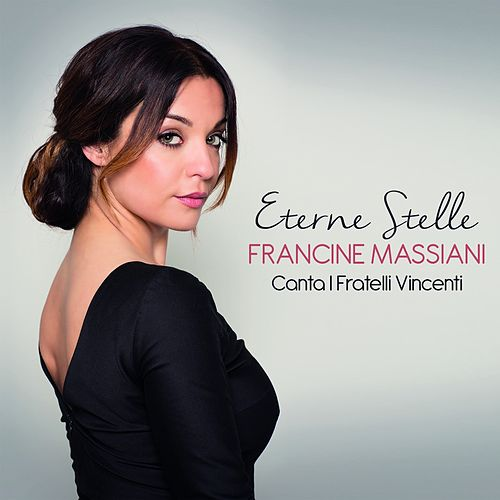Eterne stelle (Canta i fratelli Vincenti) by Francine Massiani