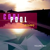 Cool Pool Sessions, Vol. 2 by Various Artists