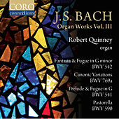 J.S. Bach: Organ Works, Volume III by Robert Quinney