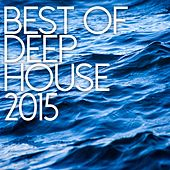 Best Of Deep House 2015 - EP by Various Artists
