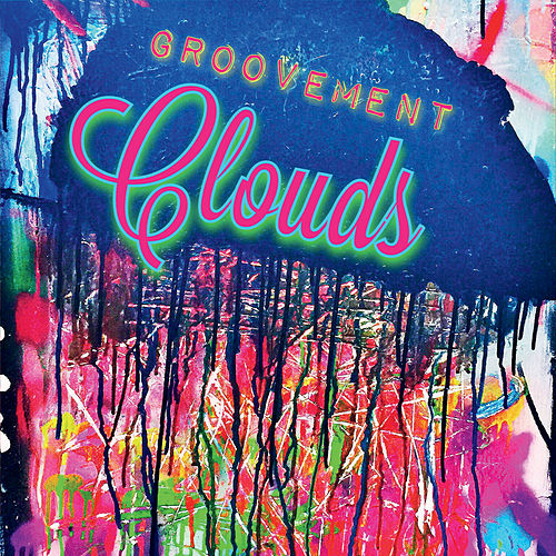 Clouds by Groovement
