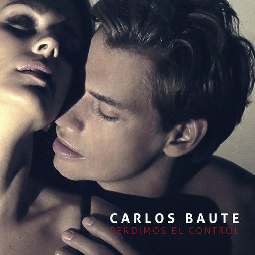 Perdimos el control by Carlos Baute