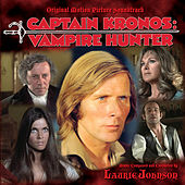 Captain Kronos: Vampire Hunter by Laurie Johnson