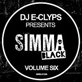 DJ E-Clyps Presents Simma Black (Volume Six) by Various Artists