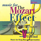 Music For The Mozart Effect Vol V, Relax and Unwind by Don Campbell