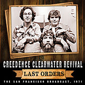 Last Orders by Creedence Clearwater Revival