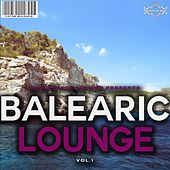 Balearic Lounge, Vol. 1 by Various Artists