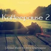 Kaffeepause 2 (Chillout Musik für deine Arbeitspause) by Various Artists