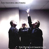 The Physics of Immortality by Redding Brothers