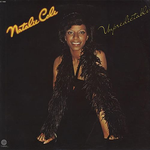Unpredictable by Natalie Cole