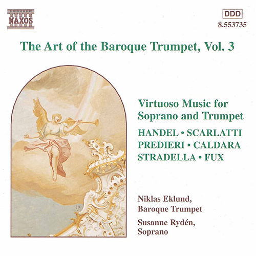 The Art of the Baroque Trumpet Vol. 3 by Various Artists