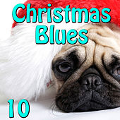 Christmas Blues, Vol. 10 by Various Artists