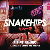 All My Friends by Snakehips