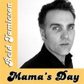 Mama's Day by Reid Jamieson