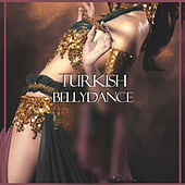 Turkish Bellydance (A Night in Istanbul) by Various Artists