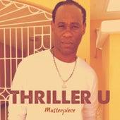 Thriller U Masterpiece by Thriller U