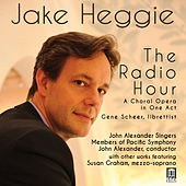 Heggie: The Radio Hour by Various Artists
