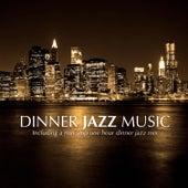 Dinner Jazz Music von Various Artists