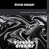 Dream Voyager by Electric Dreams