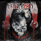 To the Death von Earth Crisis