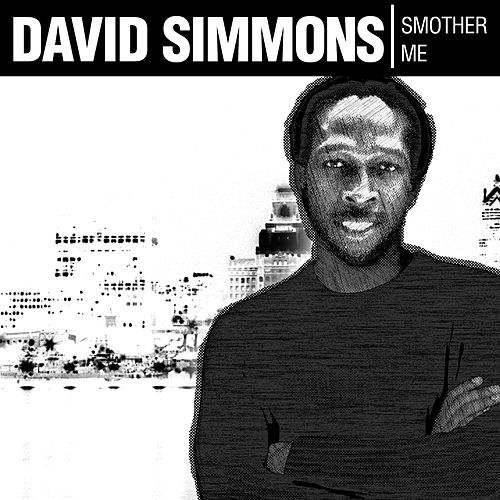 Smother Me by David Simmons
