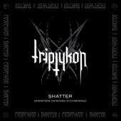 Shatter - EP by Triptykon