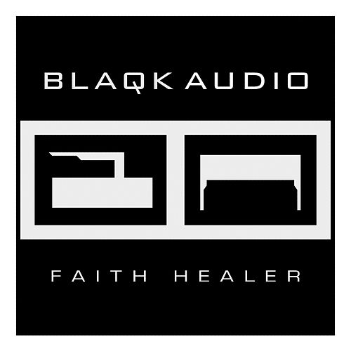 Faith Healer by Blaqk Audio