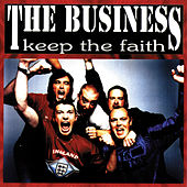 Keep the Faith by The Business