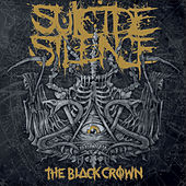 The Black Crown by Suicide Silence